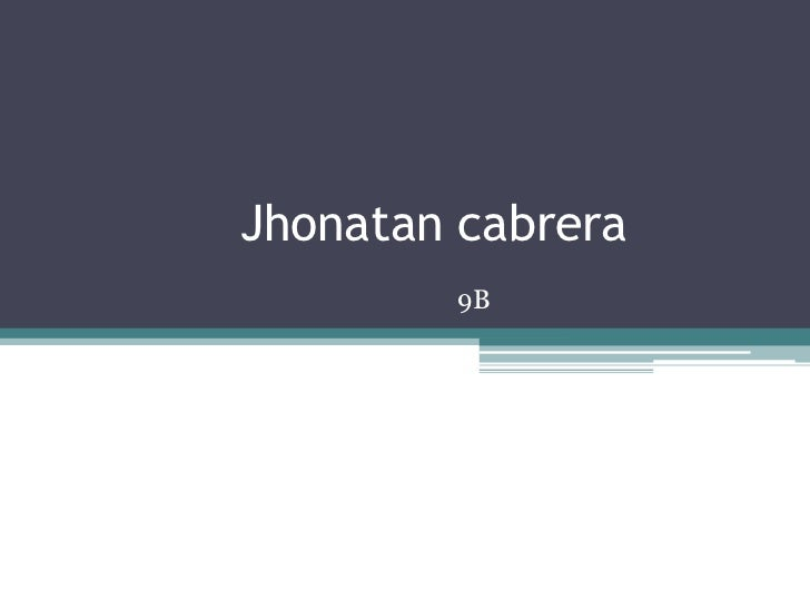 Jhonatan cabrera        9B