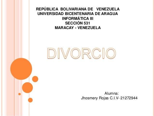REPÚBLICA BOLIVARIANA DE VENEZUELA UNIVERSIDAD BICENTENARIA DE ARAGUA INFORMÁTICA III SECCIÓN 531 MARACAY - VENEZUELA Alum...