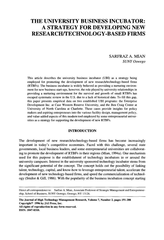 THE UNIVERSITY BUSINESS INCUBATOR:  A STRATEGY FOR DEVELOPING NEW  RESEARCH/TECHNOLOGY-BASED FIRMS  SARFRAZ A. MIAN  SUNY ...
