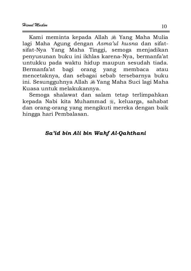 Hisnul Muslim 10 Kami meminta kepada Allah Yang Maha Mulia lagi Maha Agung dengan Asma'ul husna dan sifat- sifat-Nya Yang ...