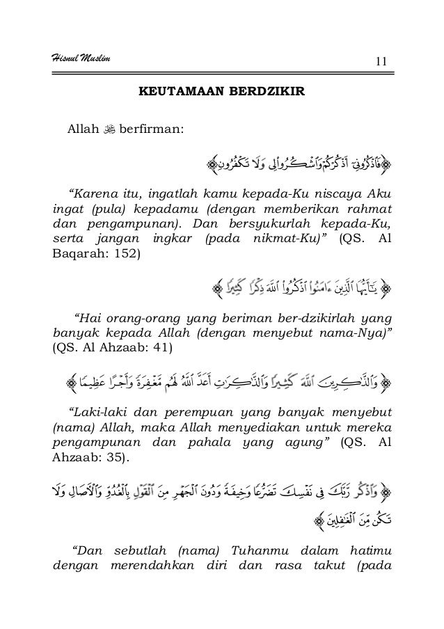 """Hisnul Muslim 11 KEUTAMAAN BERDZIKIR Allah berfirman: """"Karena itu, ingatlah kamu kepada-Ku niscaya Aku ingat (pula) kepada..."""