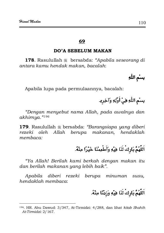 """Hisnul Muslim 110 69 DO'A SEBELUM MAKAN 178. Rasulullah bersabda: """"Apabila seseorang di antara kamu hendak makan, bacalah:..."""