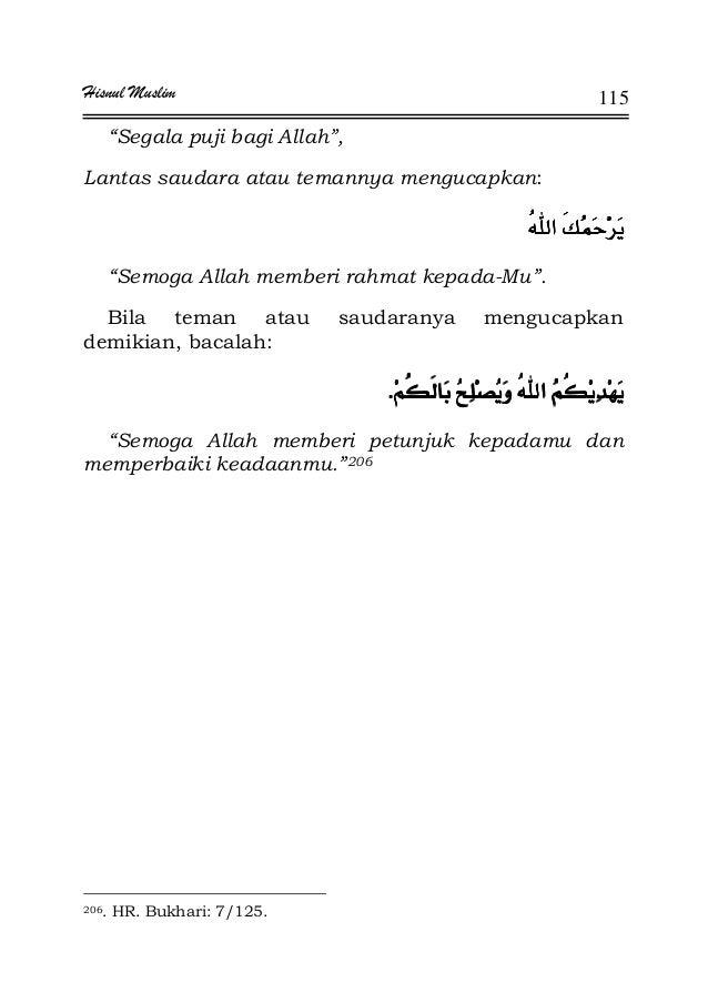 "Hisnul Muslim 115 ""Segala puji bagi Allah"", Lantas saudara atau temannya mengucapkan: ""Semoga Allah memberi rahmat kepada-..."