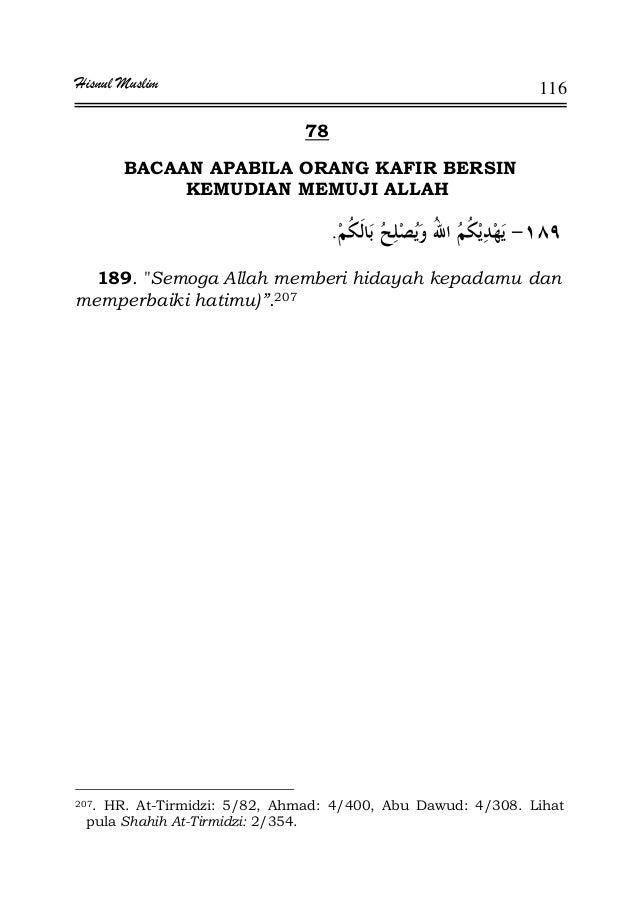 Hisnul Muslim 116 78 BACAAN APABILA ORANG KAFIR BERSIN KEMUDIAN MEMUJI ALLAH . 189. Semoga Allah memberi hidayah kepadamu ...