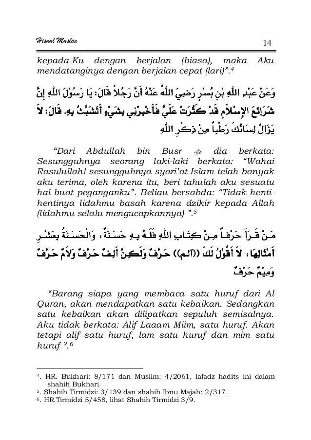 """Hisnul Muslim 14 kepada-Ku dengan berjalan (biasa), maka Aku mendatanginya dengan berjalan cepat (lari)"""".4 WWWW ªªªªKKKKWW..."""