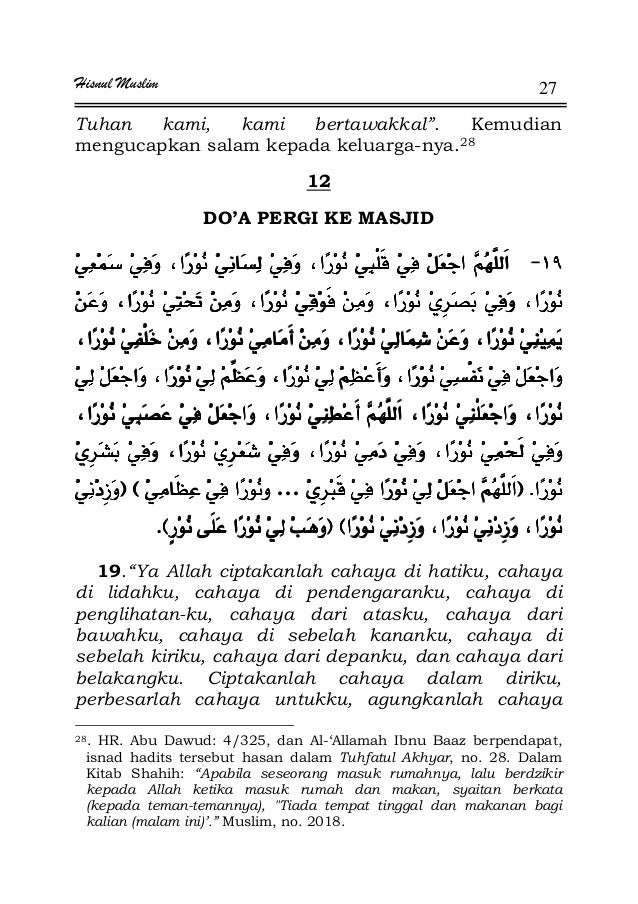 """Hisnul Muslim 27 Tuhan kami, kami bertawakkal"""". Kemudian mengucapkan salam kepada keluarga-nya.28 12 DO'A PERGI KE MASJID ..."""