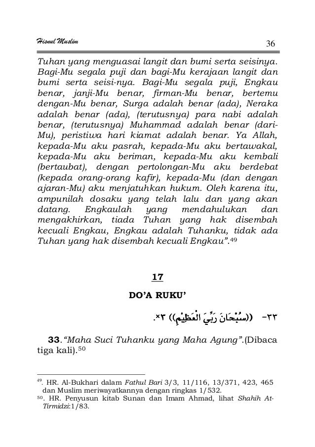 Hisnul Muslim 36 Tuhan yang menguasai langit dan bumi serta seisinya. Bagi-Mu segala puji dan bagi-Mu kerajaan langit dan ...