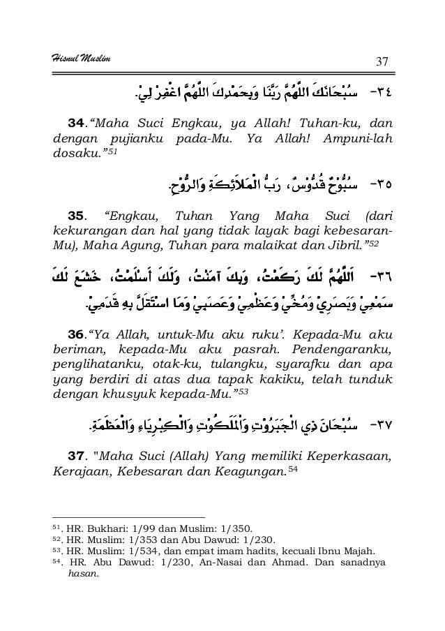 """Hisnul Muslim 37 JJJJ¯¯¯¯KKKK 34.""""Maha Suci Engkau, ya Allah! Tuhan-ku, dan dengan pujianku pada-Mu. Ya Allah! Ampuni-lah ..."""
