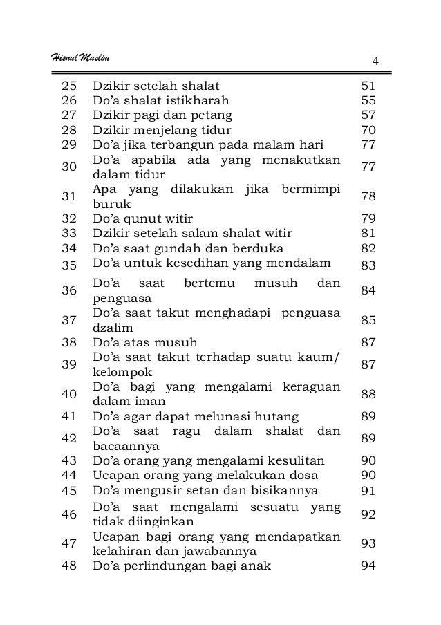 Hisnul Muslim 4 25 Dzikir setelah shalat 51 26 Do'a shalat istikharah 55 27 Dzikir pagi dan petang 57 28 Dzikir menjelang ...