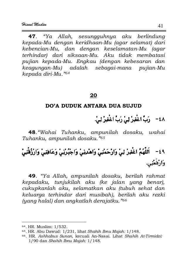 """Hisnul Muslim 41 47. """"Ya Allah, sesungguhnya aku berlindung kepada-Mu dengan keridhaan-Mu (agar selamat) dari kebencian-Mu..."""