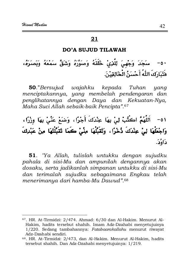 """Hisnul Muslim 42 21 DO'A SUJUD TILAWAH JJJJ ¯¯¯¯KKKK 50.""""Bersujud wajahku kepada Tuhan yang menciptakannya, yang membelah ..."""