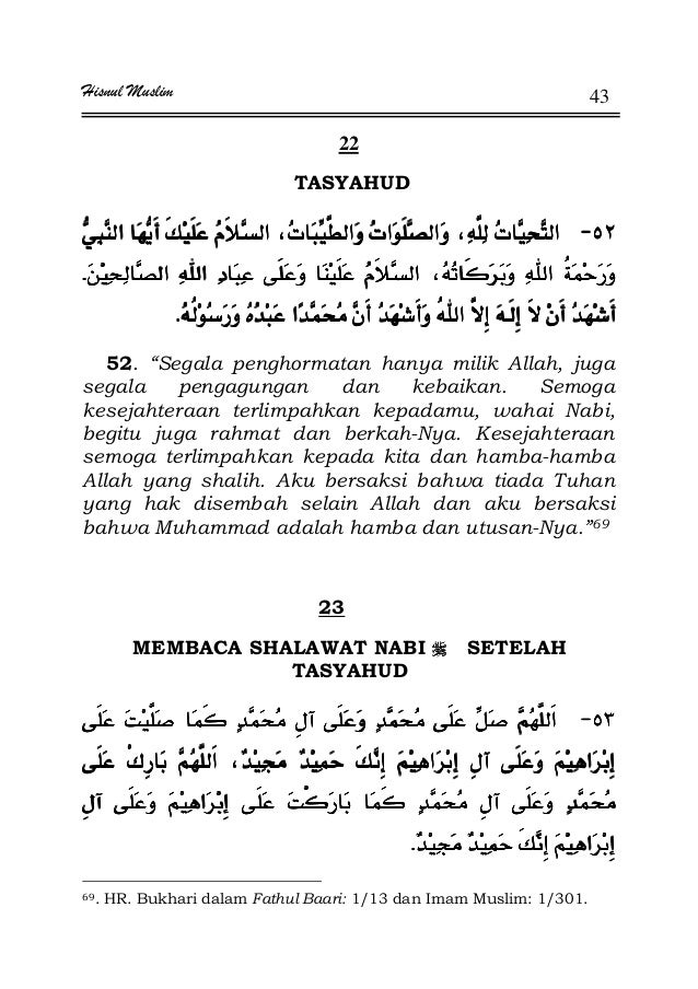 "Hisnul Muslim 43 22 TASYAHUD JJJJª ªª ªª ªª ªªªªª KKKK KKKK 52. ""Segala penghormatan hanya milik Allah, juga segala pengag..."