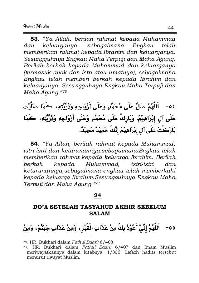 """Hisnul Muslim 44 53. """"Ya Allah, berilah rahmat kepada Muhammad dan keluarganya, sebagaimana Engkau telah memberikan rahmat..."""