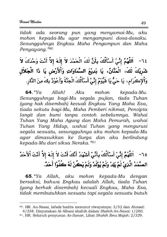 Hisnul Muslim 49 tidak ada seorang pun yang menyamai-Mu, aku mohon kepada-Mu agar mengampuni dosa-dosaku. Sesungguhnya Eng...
