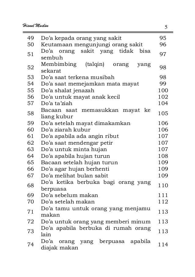 Hisnul Muslim 5 49 Do'a kepada orang yang sakit 95 50 Keutamaan mengunjungi orang sakit 96 51 Do'a orang sakit yang tidak ...