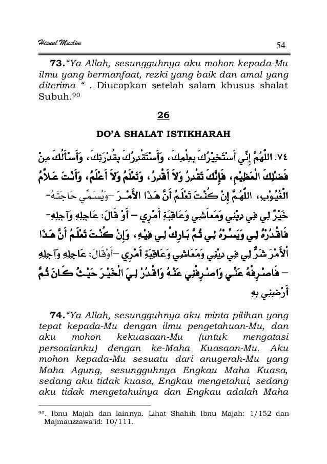 "Hisnul Muslim 54 73.""Ya Allah, sesungguhnya aku mohon kepada-Mu ilmu yang bermanfaat, rezki yang baik dan amal yang diteri..."