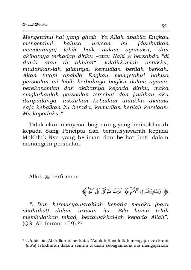 Hisnul Muslim 55 Mengetahui hal yang ghaib. Ya Allah apabila Engkau mengetahui bahwa urusan ini (disebutkan masalahnya) le...