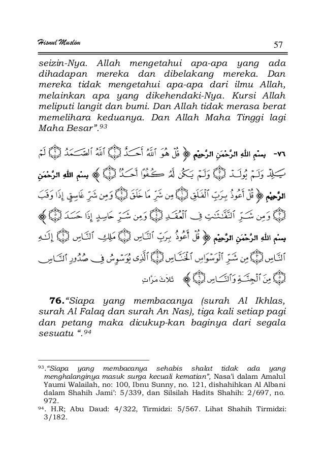 Hisnul Muslim 57 seizin-Nya. Allah mengetahui apa-apa yang ada dihadapan mereka dan dibelakang mereka. Dan mereka tidak me...