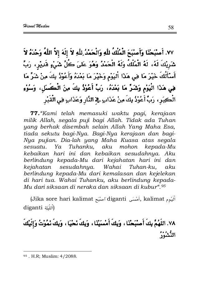 """Hisnul Muslim 58 KKKK ªªªª ªªªª ª  ª ªª  ª ªª  ª ªª  ª ª 77.""""Kami telah memasuki waktu pagi, kerajaan milik Allah, segala ..."""