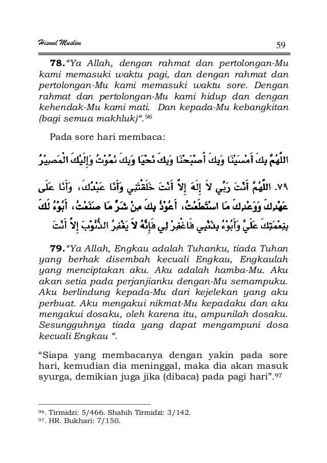 """Hisnul Muslim 59 78.""""Ya Allah, dengan rahmat dan pertolongan-Mu kami memasuki waktu pagi, dan dengan rahmat dan pertolonga..."""