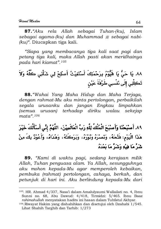 """Hisnul Muslim 64 87.""""Aku rela Allah sebagai Tuhan-(ku), Islam sebagai agama-(ku) dan Muhammad sebagai nabi- (ku)"""". Diucapk..."""