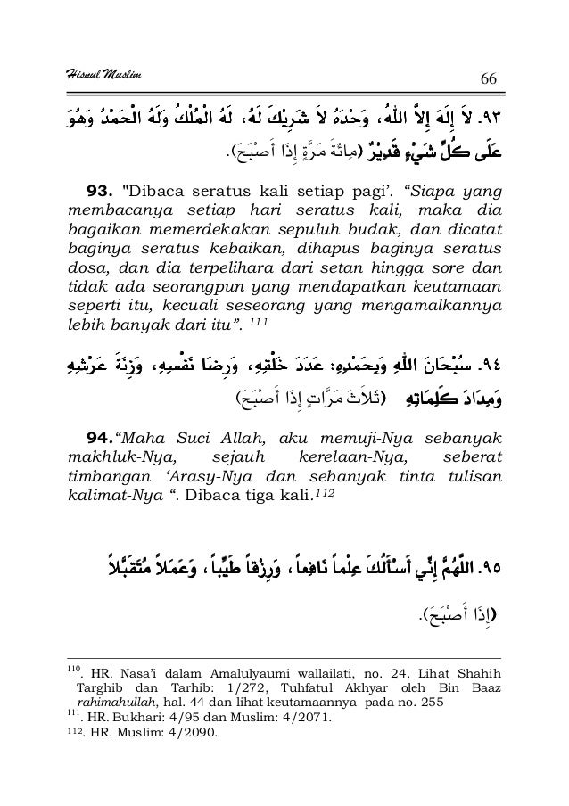 """Hisnul Muslim 66 KKKK FFFFEK 93. Dibaca seratus kali setiap pagi'. """"Siapa yang membacanya setiap hari seratus kali, maka d..."""