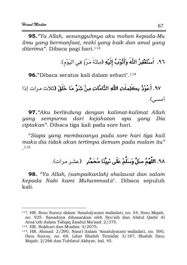 "Hisnul Muslim 67 95.""Ya Allah, sesungguhnya aku mohon kepada-Mu ilmu yang bermanfaat, rezki yang baik dan amal yang diteri..."