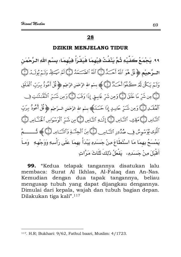 "Hisnul Muslim 69 28 DZIKIR MENJELANG TIDUR .W ª 99. ""Kedua telapak tangannya disatukan lalu membaca: Surat Al Ikhlas, Al-F..."