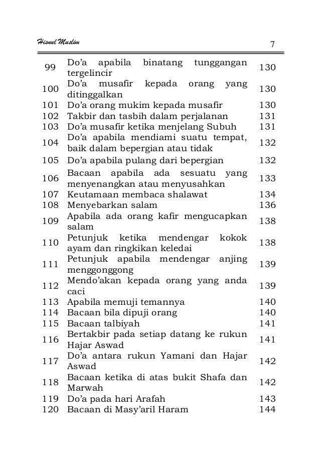 Hisnul Muslim 7 99 Do'a apabila binatang tunggangan tergelincir 130 100 Do'a musafir kepada orang yang ditinggalkan 130 10...