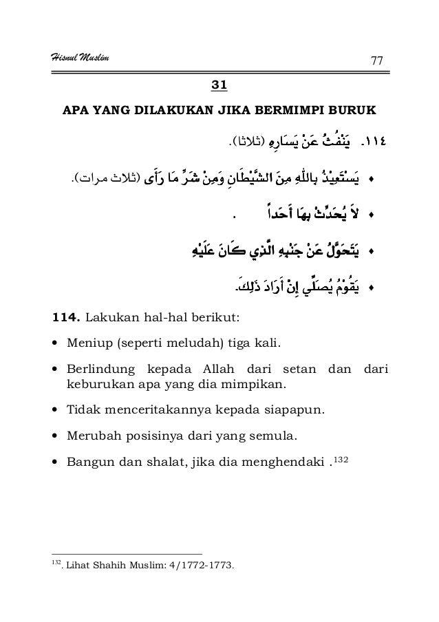 Hisnul Muslim 77 31 APA YANG DILAKUKAN JIKA BERMIMPI BURUK KKKKFEK ♦FªEK ♦KKKK ♦ ♦KKKK 114. Lakukan hal-hal berikut: • Men...