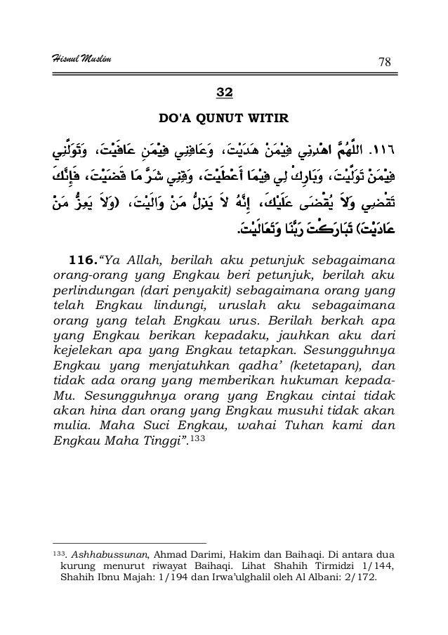 "Hisnul Muslim 78 32 DO'A QUNUT WITIR KKKK ¯¯¯¯ FFFF EEEEKKKK 116.""Ya Allah, berilah aku petunjuk sebagaimana orang-orang y..."