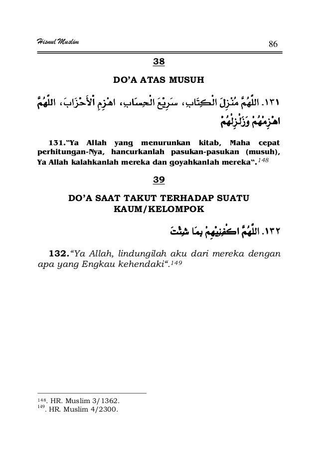 "Hisnul Muslim 86 38 DO'A ATAS MUSUH KKKKª ª ªª ª ªª ª ªª ª ª 131.""Ya Allah yang menurunkan kitab, Maha cepat perhitungan-N..."