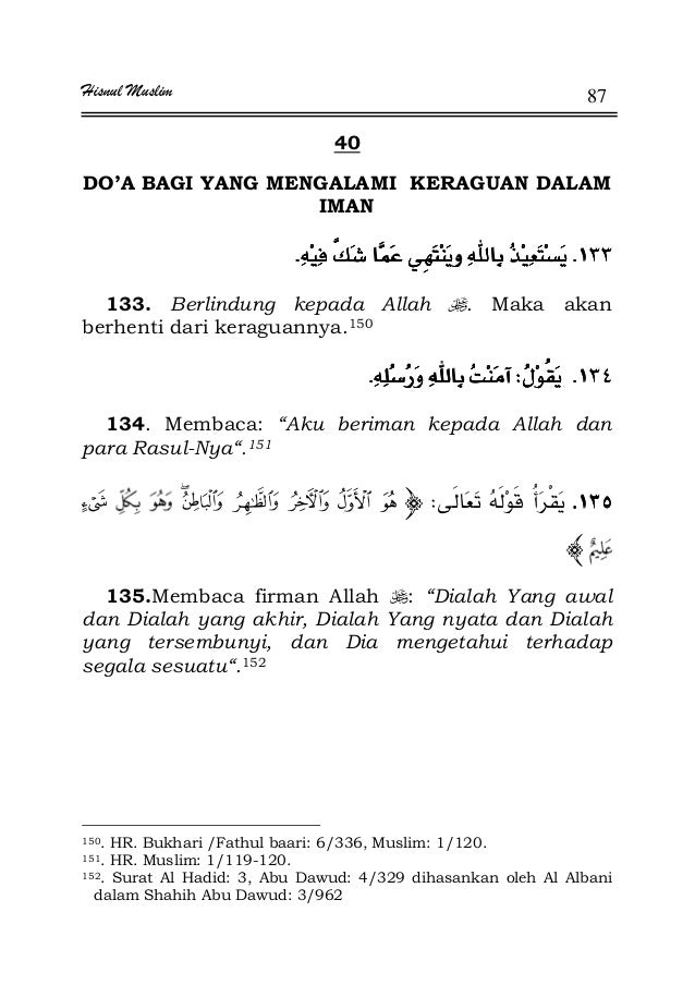 Hisnul Muslim 87 40 DO'A BAGI YANG MENGALAMI KERAGUAN DALAM IMAN KKKKKKKK 133. Berlindung kepada Allah . Maka akan berhent...