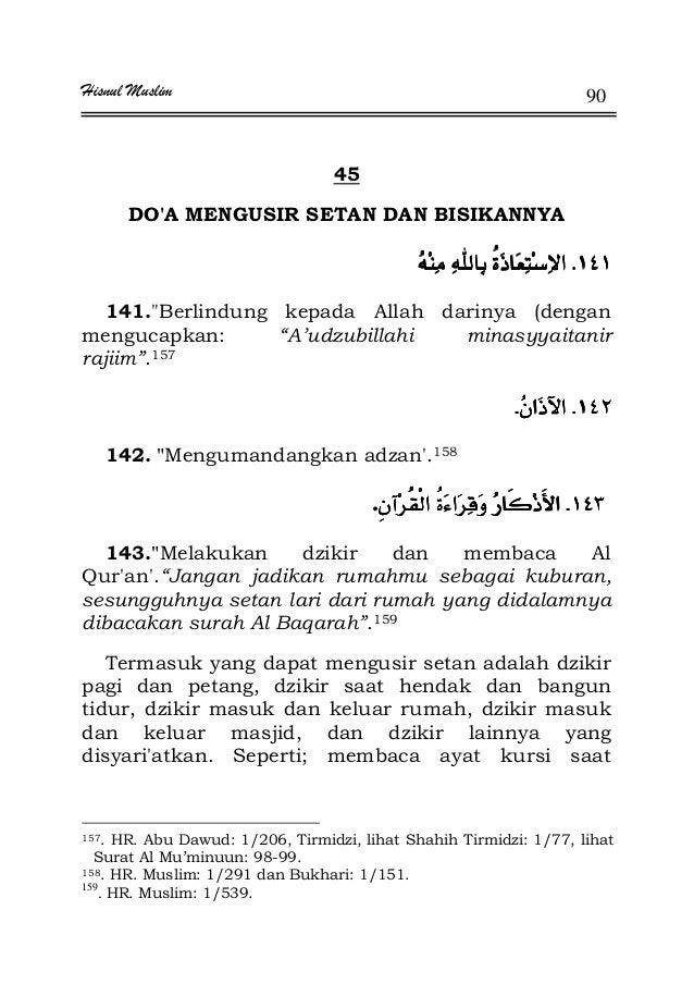 "Hisnul Muslim 90 45 DO'A MENGUSIR SETAN DAN BISIKANNYA KKKK 141.Berlindung kepada Allah darinya (dengan mengucapkan: ""A'ud..."