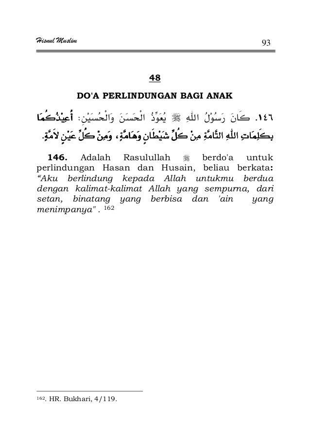 Hisnul Muslim 93 48 DO'A PERLINDUNGAN BAGI ANAK KKKKW ªªªªKKKK 146. Adalah Rasulullah berdo'a untuk perlindungan Hasan dan...