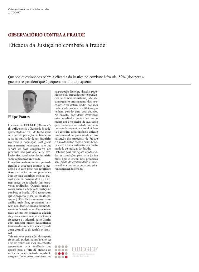 OBSERVATÓRIO CONTRA A FRAUDE Eficácia da Justiça no combate à fraude O estudo do OBEGEF (Observató- riodeEconomiaeGestãoda...