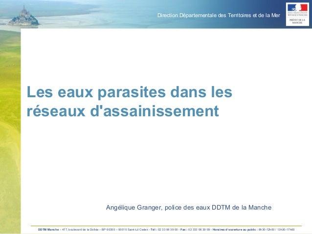 Direction Départementale des Territoires et de la Mer DDTM Manche – 477, boulevard de la Dollée – BP 60355 – 50015 Saint-L...