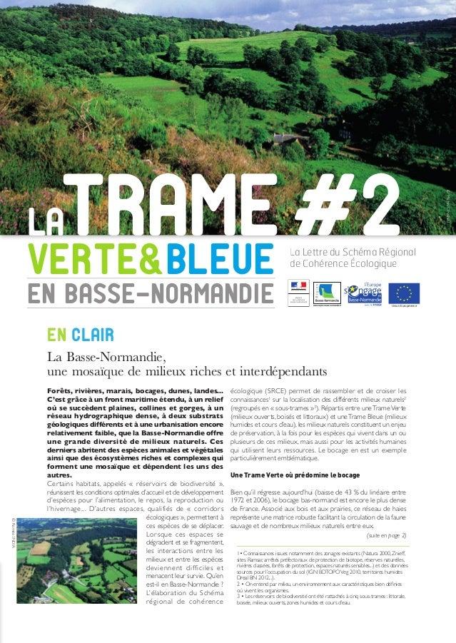 LAtrameVERTE&BLEUE en basse-normandie Forêts, rivières, marais, bocages, dunes, landes... C'est grâce à un front maritime ...