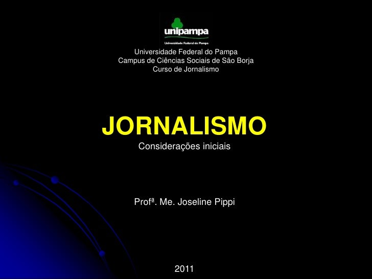 JI_A1: O que é jornalismo?