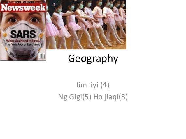 Geography lim liyi (4) Ng Gigi(5) Ho jiaqi(3)