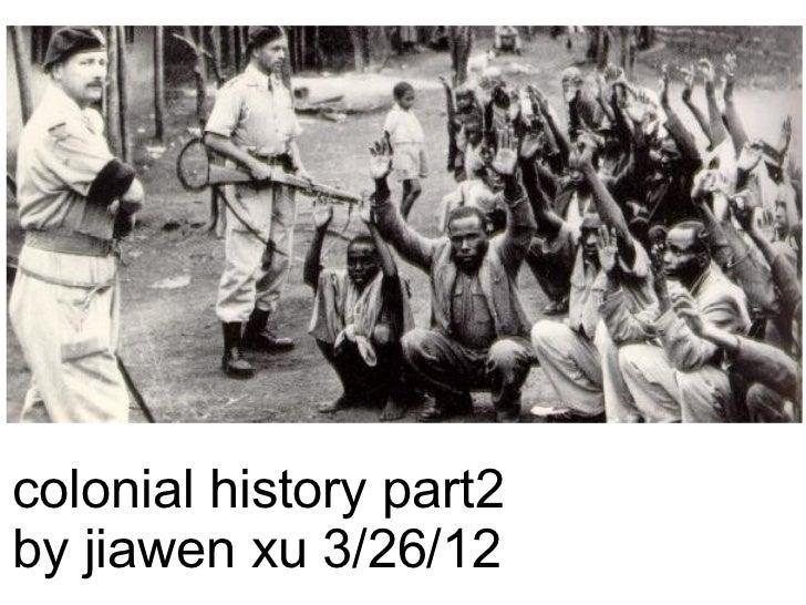 colonial history part2by jiawen xu 3/26/12
