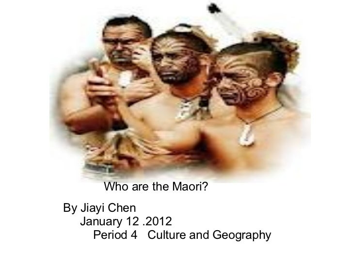 By Jiayi Chen                  January 12 .2012                     Period 4   Culture and Geography Who are th...