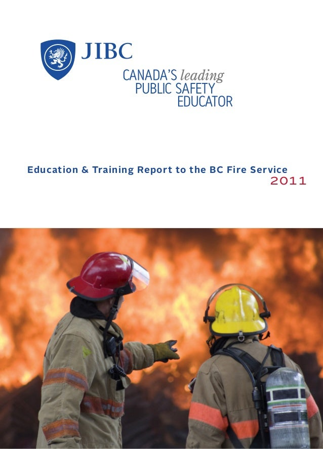 Education & Training Report to the BC Fire Service  2011