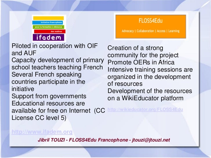 Piloted in cooperation with OIF       Creation of a strongand AUF                               community for the projectC...