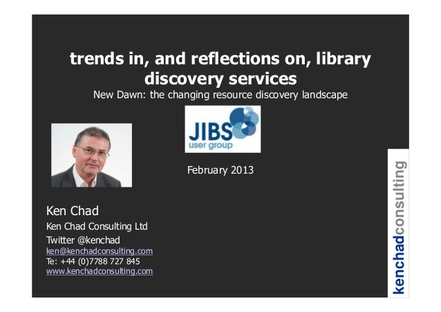 trends in, and reflections on, library              discovery services          New Dawn: the changing resource discovery ...