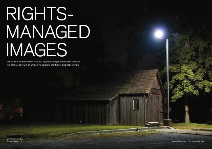 Rights- managed images We all see life differently. And our rights-managed collections include the entire spectrum of uniq...