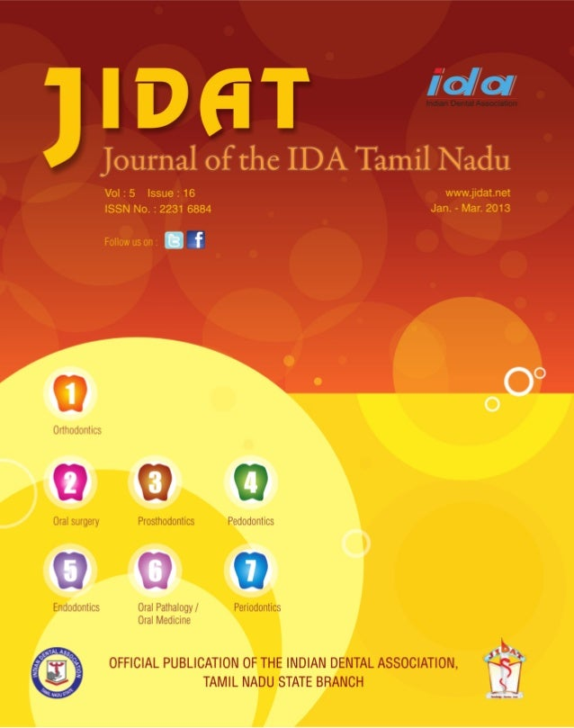 EN            TAL ASSO            Journal of the Indian Dental Association  D                   C IAINDIAN                ...