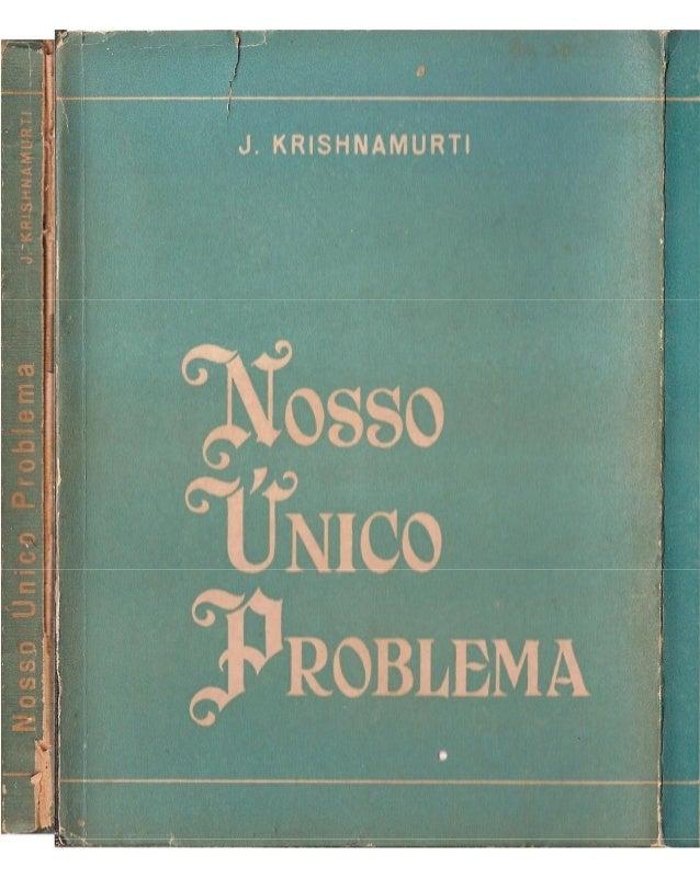 Nosso Único Problema - Jiddu Krishnamurti