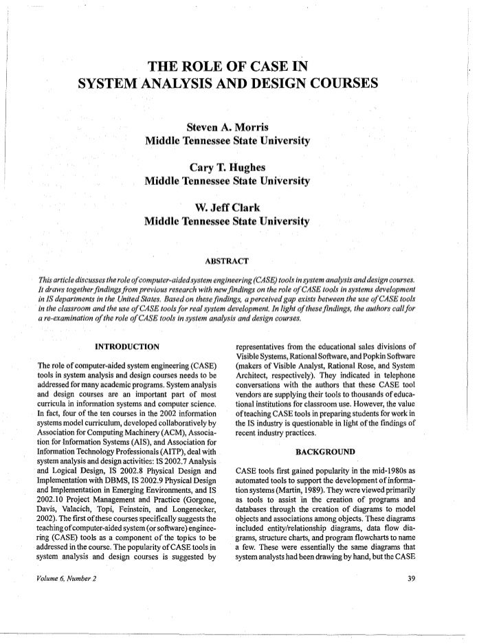 THE ROLE OF CASE IN                  SYSTEM ANALYSIS AND DESIGN COURSES                                               Stev...