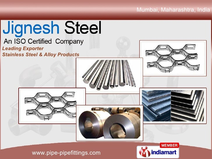Mumbai, Maharashtra, India  Leading Exporter  Stainless Steel & Alloy Products